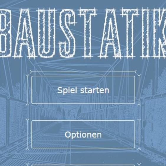Baustatik-Onlinespiel: Los geht's!